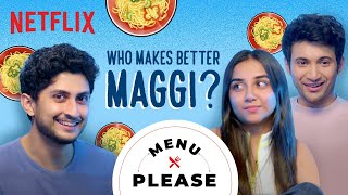 The MOST Authentic Maggi | Prajakta Koli, Rohit Saraf | Menu Please | Mismatched | Netflix India