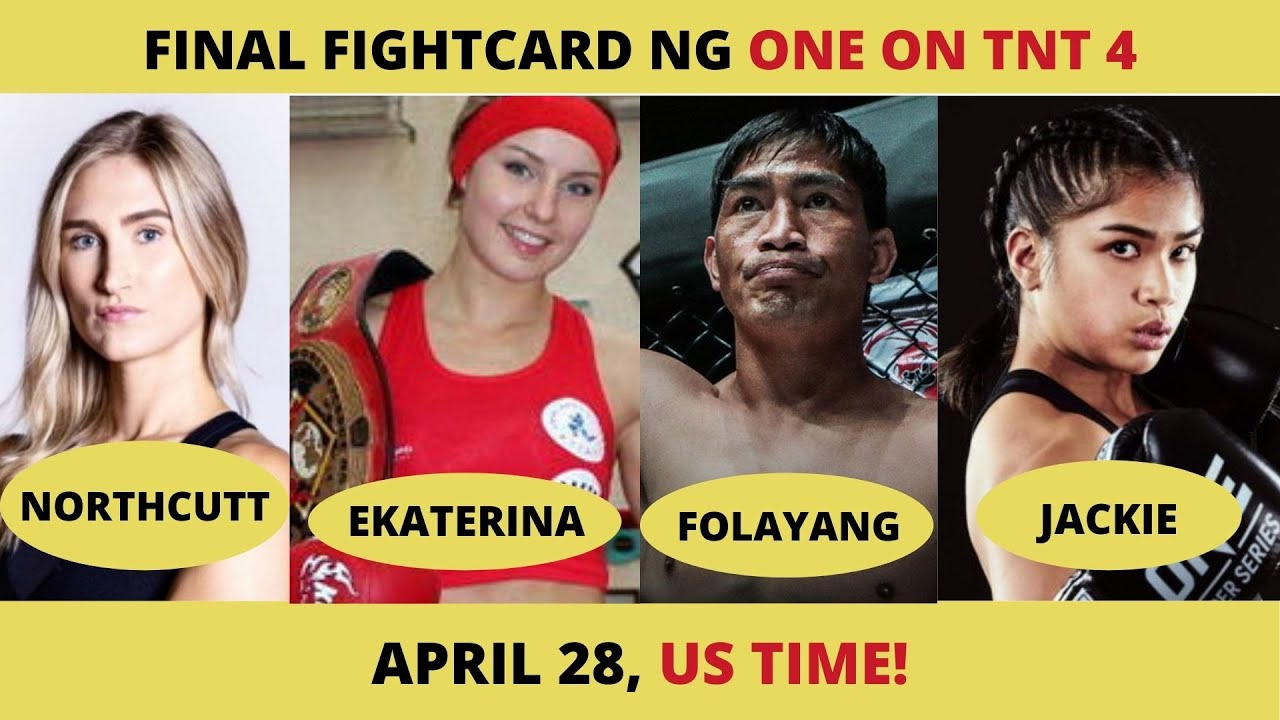 FINAL FIGHTCARD NG ONE ON TNT 4 (APRIL 28)