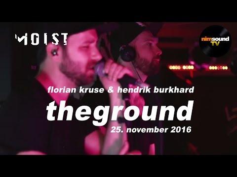 Florian Kruse & Hendrik Burkhard pres. TheGround @ Moist, Copenhagen (25. Nov. 2016)