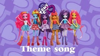 MLP Equestria Girls Theme Song