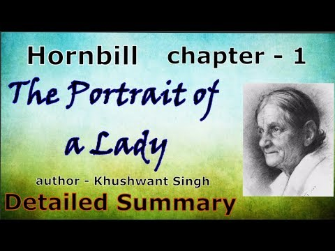 The portrait of a lady class 11 Hindi detailed summary Mp3