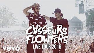 Repeat youtube video Casseurs Flowters - Live Tour 2016