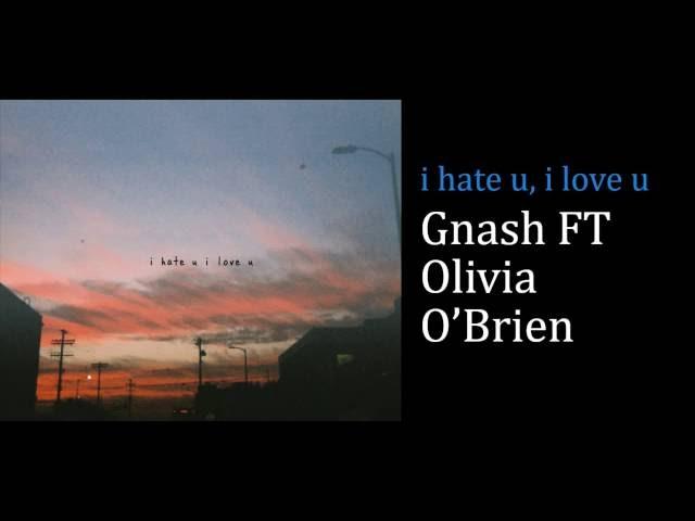 Gnash i hate you i love you перевод песни