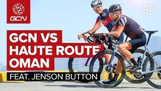 GCN VS Jenson Button - Riding The Haute Route Oman