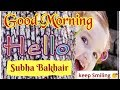 Good Morning with Smile | Subha Bakhair | Dua of Molvi Sahab | humor | funny | latest 2019