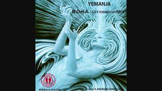 N.O.H.A. - Yemanja (Cottonmouth Remix) !!!OFFICIAL!!!