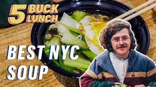 The Best Cheap Hangover Soup in NYC || 5 Buck Lunch