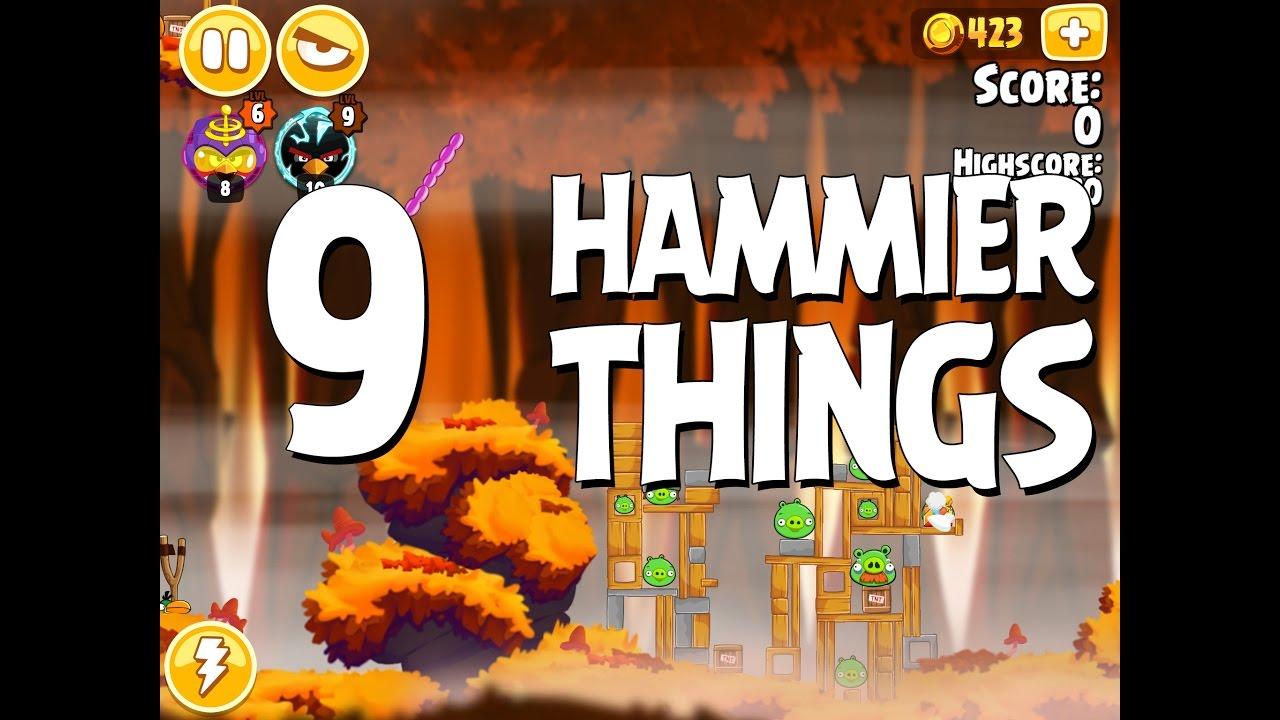 Angry Birds Hammier Things angry birds seasons hammier things level 1-9 walkthrough 3 star