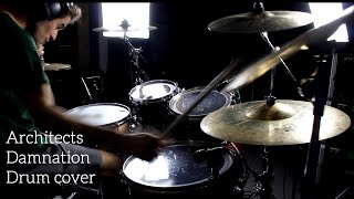 Architects - Damnation - Drum cover