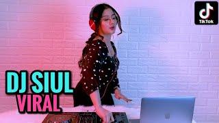 Download DJ SIUL TIK TOK YANG LAGI VIRAL ( DJ IMUT REMIX )