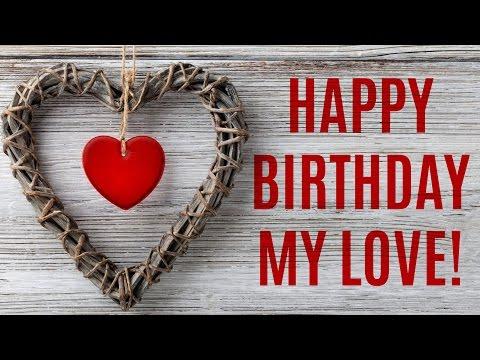 Happy Birthday My Sweet Love
