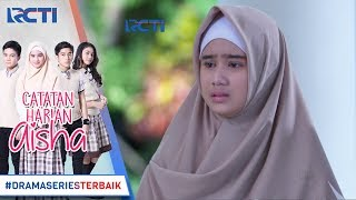 Download Video CATATAN HARIAN AISHA - Aisha Kaget Mendengar Ucapan Rafa Tentang Ridho [12 Januari 2018] MP3 3GP MP4