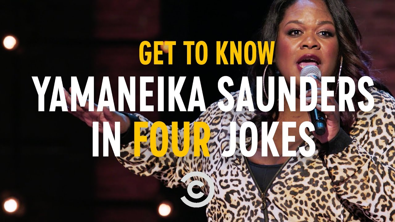 Get to Know Yamaneika Saunders in Four Jokes