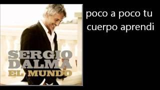 Sergio Dalma - Poco A Poco Me Enamore De Ti Letra Lyrics
