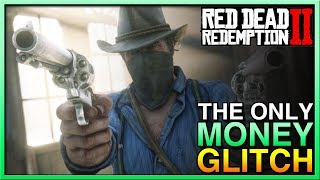 THE ONLY Red Dead Money Glitch - Red Dead Redemption 2 Money and TONS for FREE! RDR2 Money Glitch Video