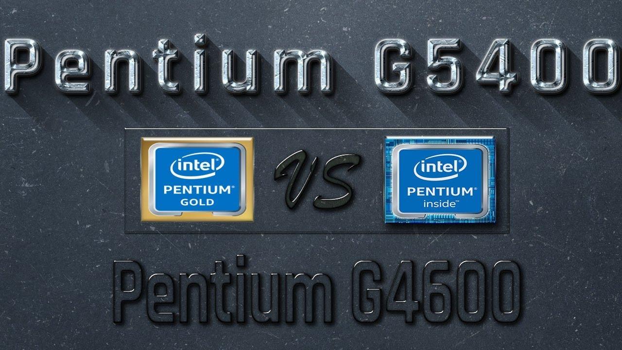 G5400 Vs G4600 Benchmarks Gaming Tests Review And Comparison Intel Pentium 36ghz Kabylake Socket 1151 Benchmark Cpu
