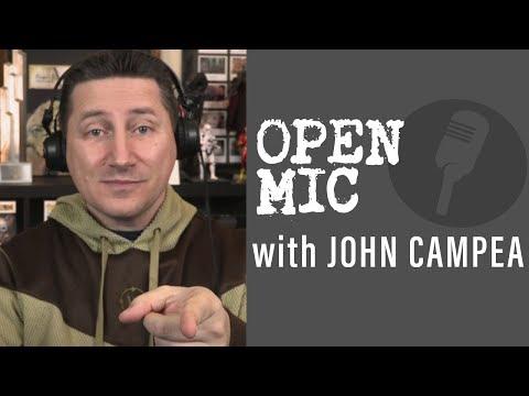 John Campea Open Mic - Thursday May 10th 2018
