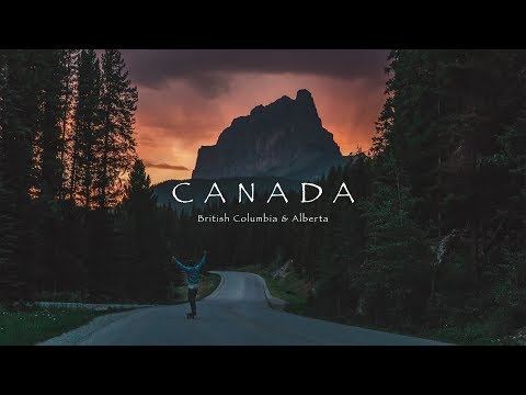 Canada - BC and Alberta Obsessed with its Beauty