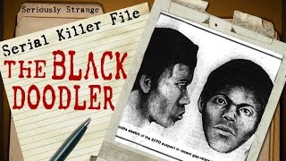 The Black Doodler - UNIDENTIFIED | SERIAL KILLER FILES