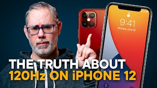 iPhone 12 - The TRUTH About 120Hz Displays