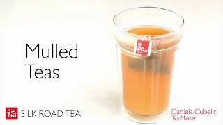 How to Make Mulled Teas