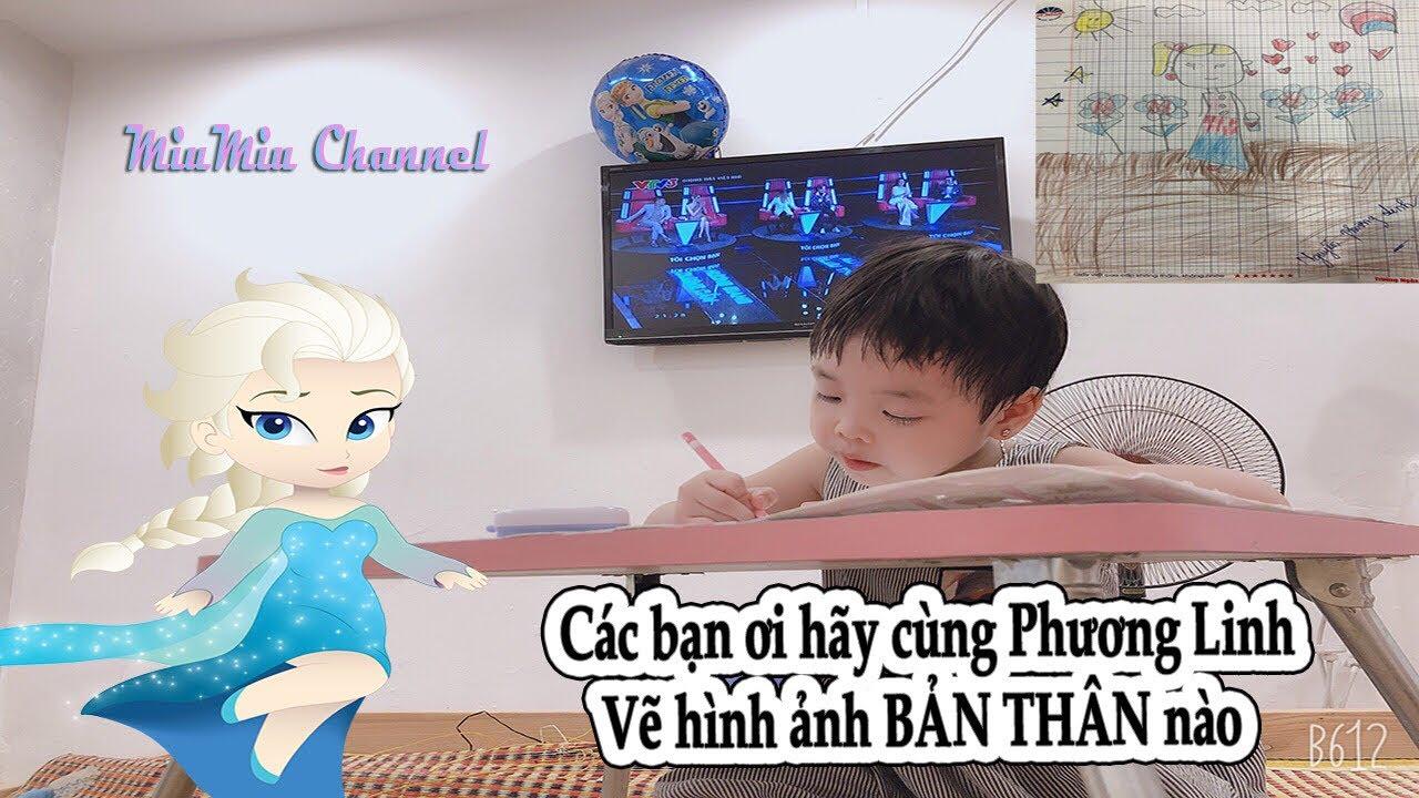 Bé Phương Linh vẽ hình ảnh bản thân mình ❤️ MiuMiu Channel ❤️