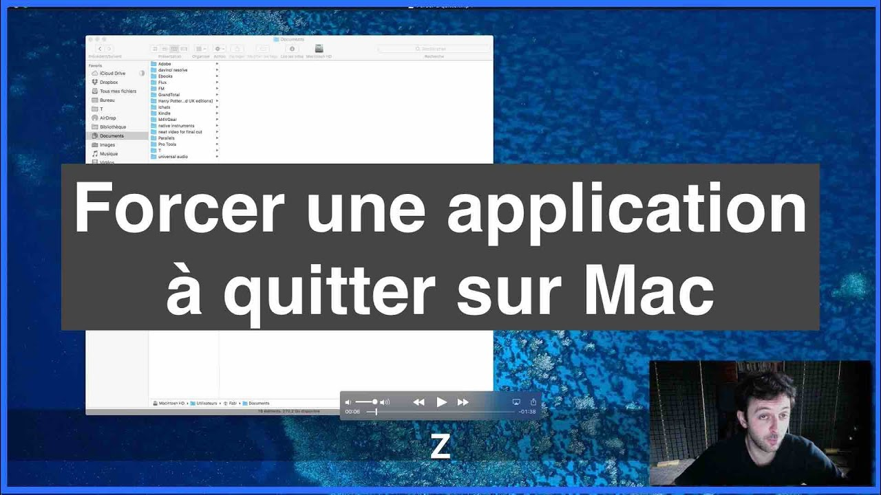 Forcer Une Application A Quitter Sur Mac Youtube