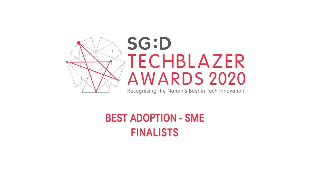 SG:D Techblazer Awards 2020 Finalists: Best Adoption - SME