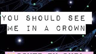 Billie Eilish- you should see me in a crown (Cover by Andi) Audio