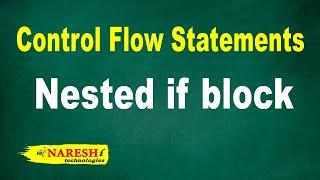 Nested if block | Control Flow Structures Tutorial | Mr. Srinivas