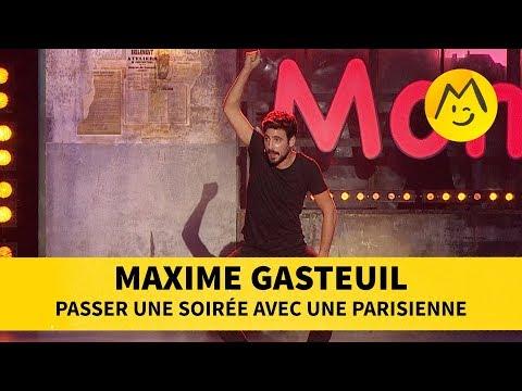 Maxime Gasteuil - Passer une soirée avec une parisienne