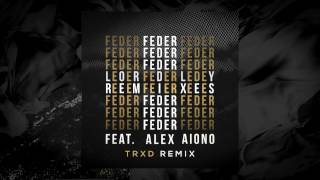 Lordly (feat. Alex Aiono) TRXD Remix