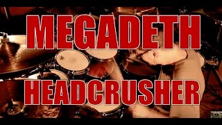 MEGADETH - Head crusher - drum cover (HD)