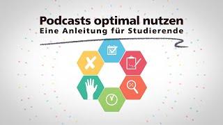 Podcasts optimal nutzen: Eine Anleitung für Studierende.
