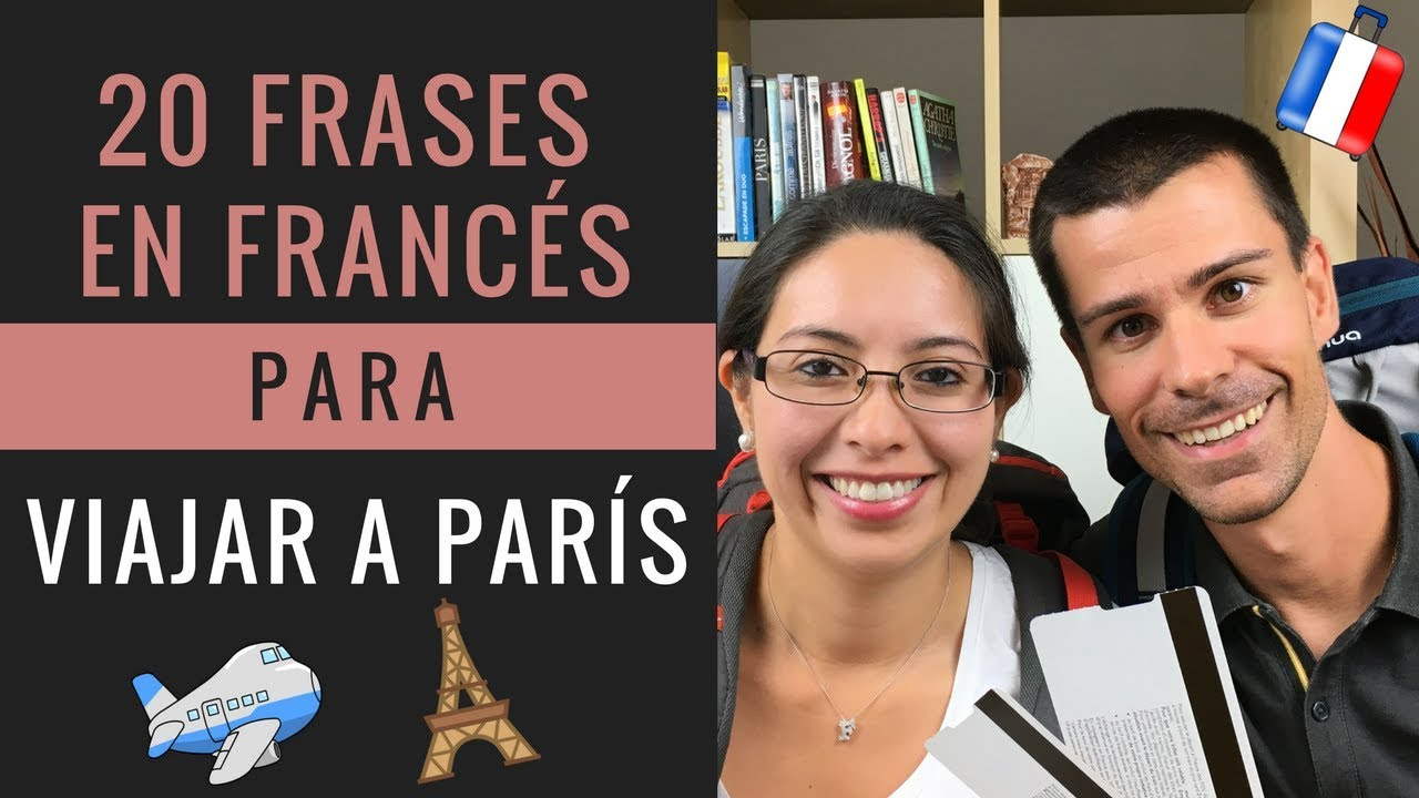 20 Frases En Francés Para Viajar A Paris Francés Para Turistas
