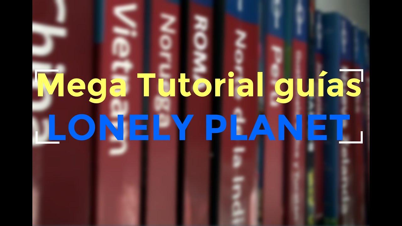Mega Tutorial guías de viaje LONELY PLANET - YouTube