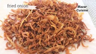 Fried onion recipe ,Crispy Fried Onions , Fried Pyaz For Biryani پیاز سرخ شده
