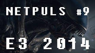 NETPULS #9: E3 2014 speciálně nespeciální speciál
