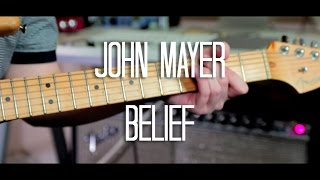 Belief - John Mayer Cover (HD)