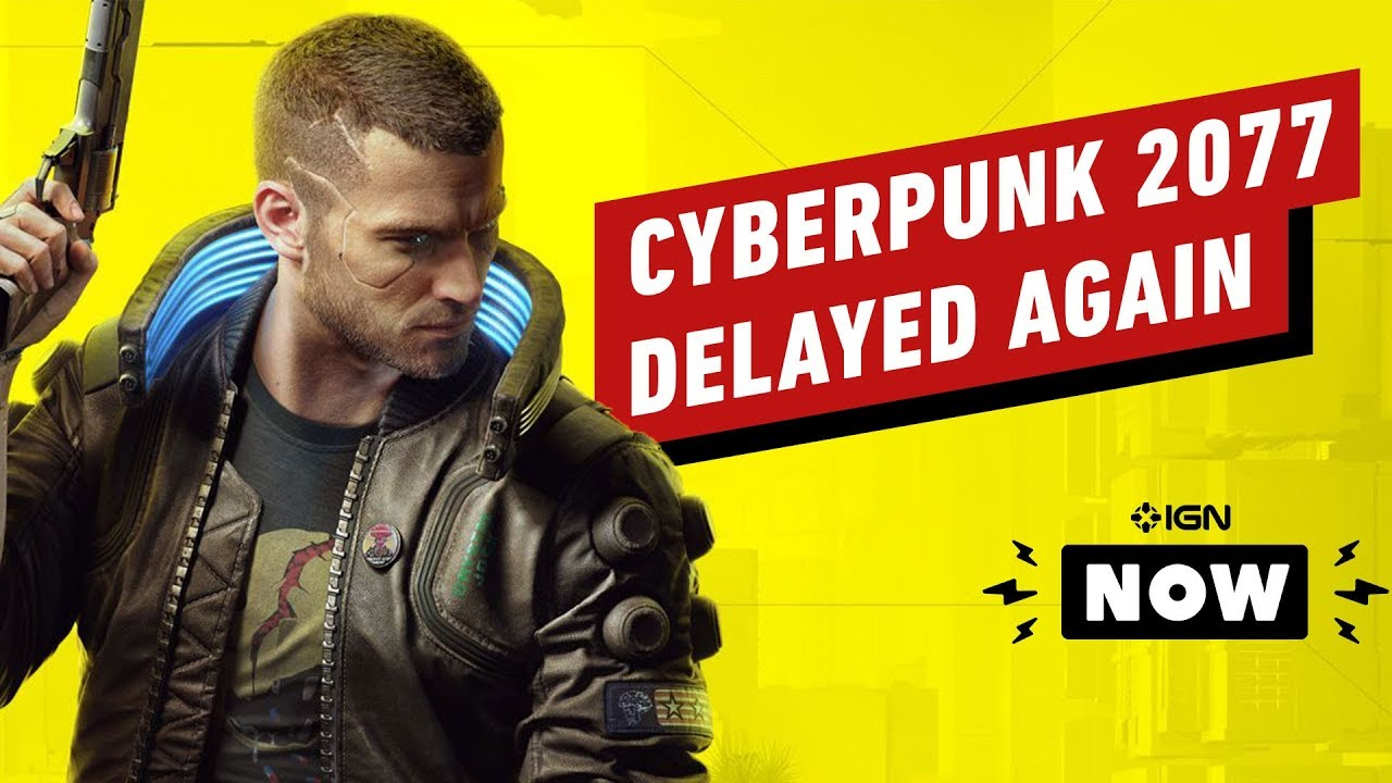 Cyberpunk 2077 Delayed Again - IGN Now thumbnail
