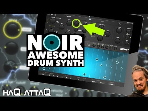 Ruismaker NOIR │ Absolutely AWESOME Drum Synth App - haQ attaQ 305