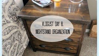 Vlogust 2015| Day 8:nightstand Organization! (houseofmeis)