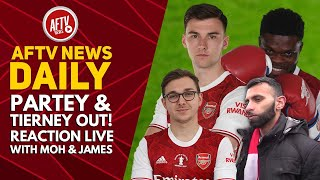 Partey & Tierney OUT! Reaction LIVE with Moh & James | AFTV News Daily