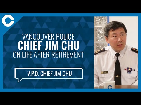 Vancouver Police Chief Jim Chu Retires From Service