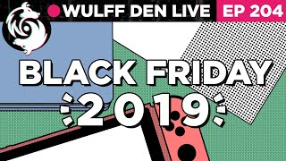 All the Black Friday & Cyber Monday gaming deals for 2019 - WDL Ep 204