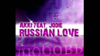 Akki Feat. Jodie - Russian Love (Official Audio)