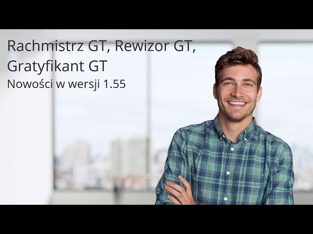 Rachmistrz GT, Rewizor, Gratyfikant GT - nowości w wersji 1.55