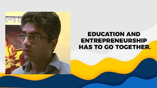 Education and Entrepreneurship has to go