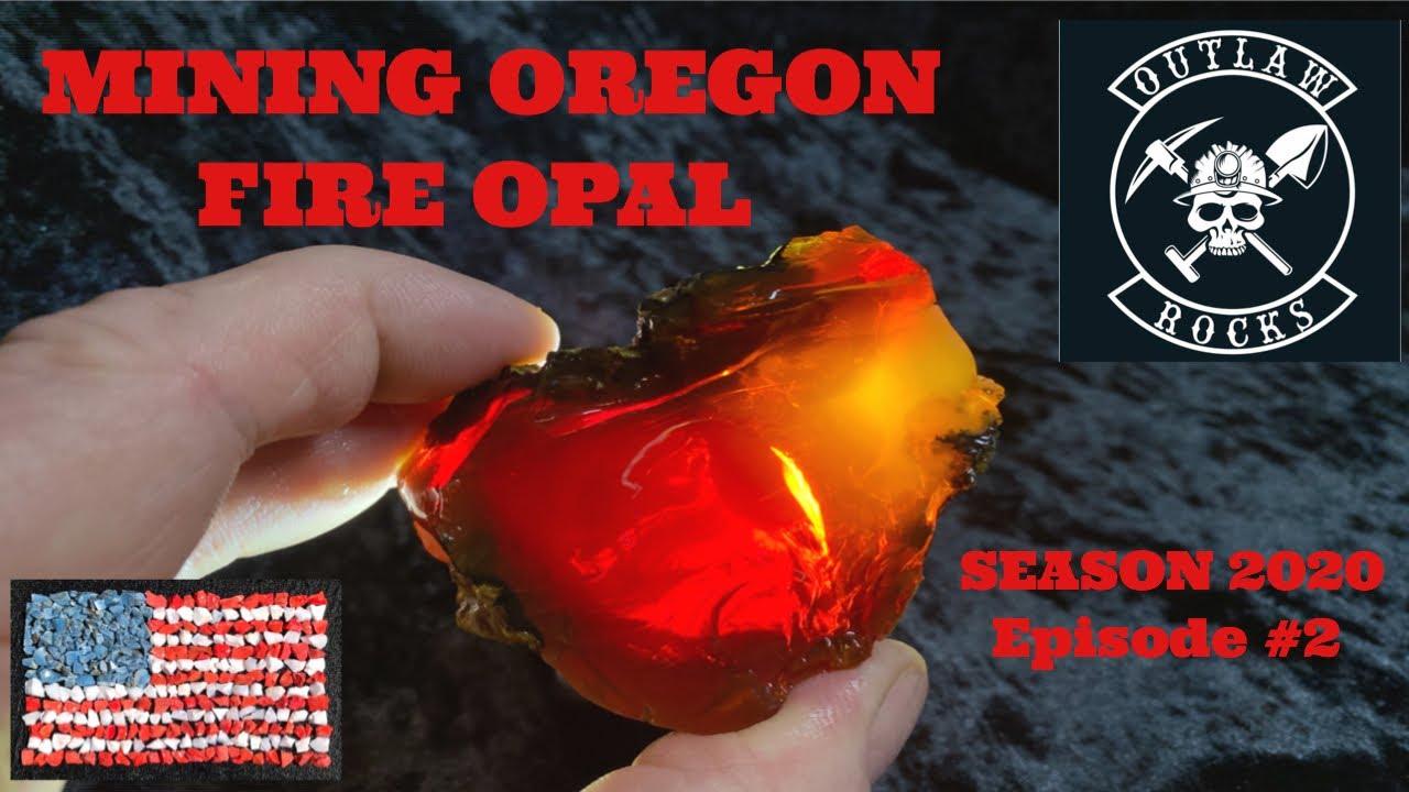 MINING OREGON FIRE OPAL SEASON 2020 #2