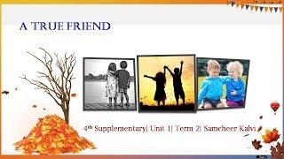 A True Friend 4th Supplementary Unit 1 Term 2 Samcheer Kalvi